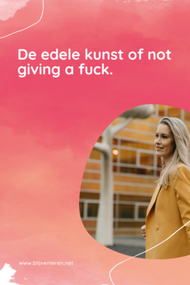 De edele kunst of not giving a fuck
