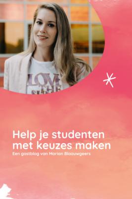 Help je studenten keuzes maken Blijven Leren